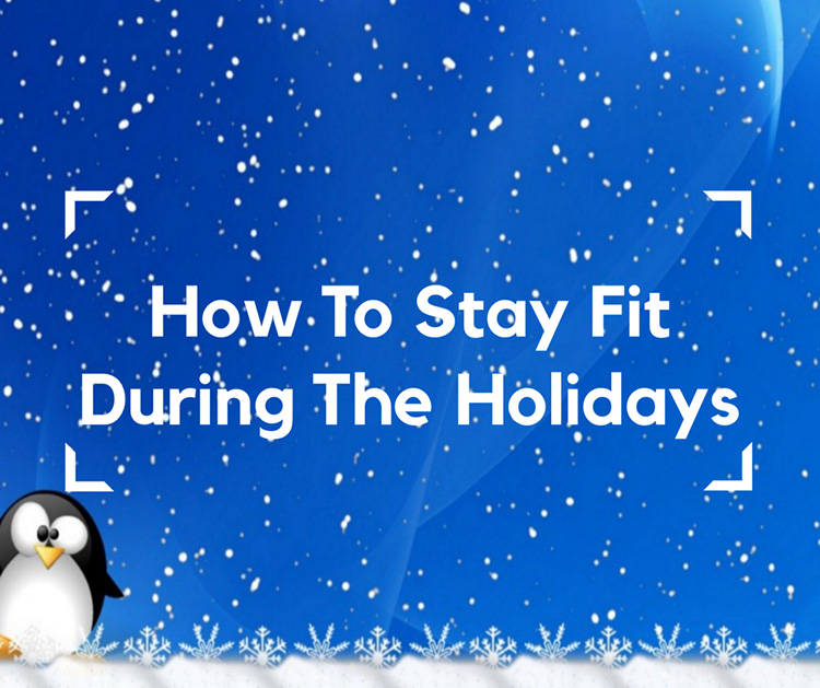 how-to-stay-fit-through-the-holidays